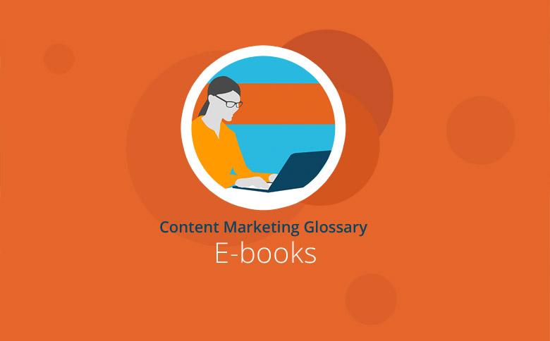 what is an e book content marketing glossary textbroker com