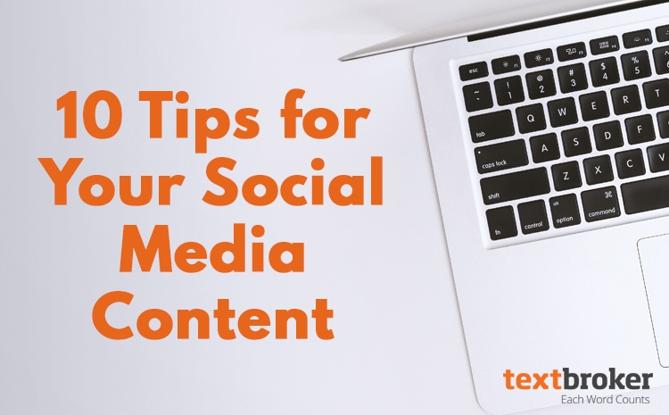 10 Tips for Social Media Content