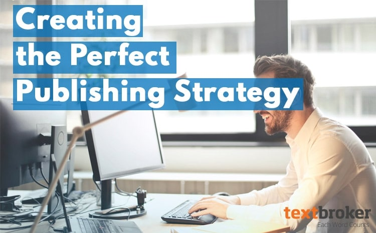 Perfect Publishing Strategy TIps