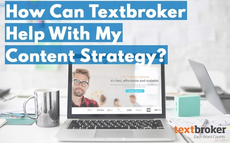 How textbroker helps with content strategy
