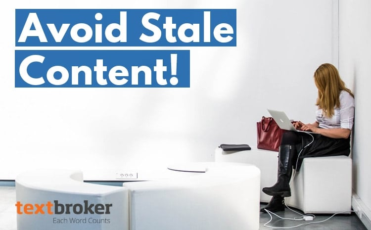 how to avoid writing stale content