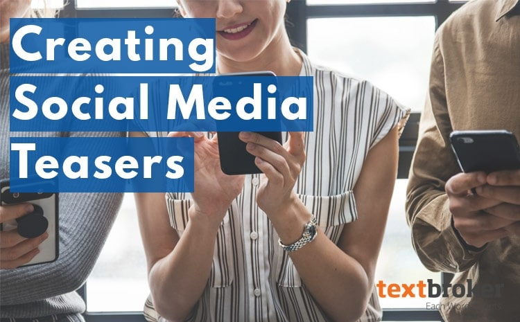 Engaging social media teasers