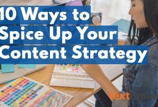 10 ways to improve your content strategy
